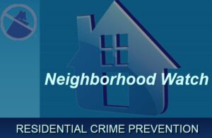 Residential Crime Prevention: Neighborhood Watch