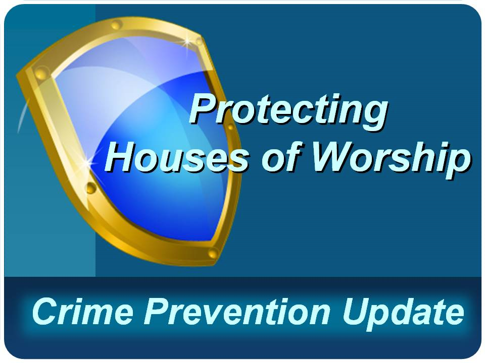 Florida Crime Prevention Practitioner Update: Houses of Worship
