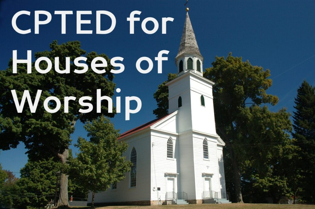 CPTED for Houses of Worship Course