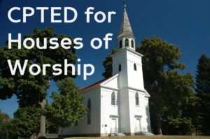 CPTED for Houses of Worship