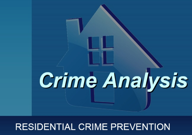 Residential Crime Prevention: Crime Analysis